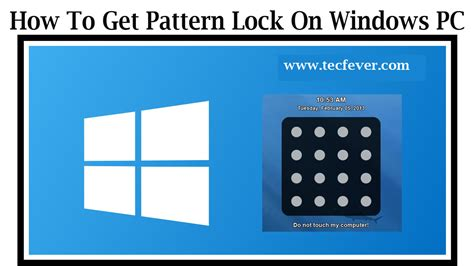 get pattern lock android how to get pattern lock for windows pc tec fever