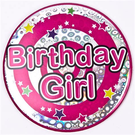 Birthday Card With Badge Holographic Birthday Girl Giant Birthday Badge Only 99p