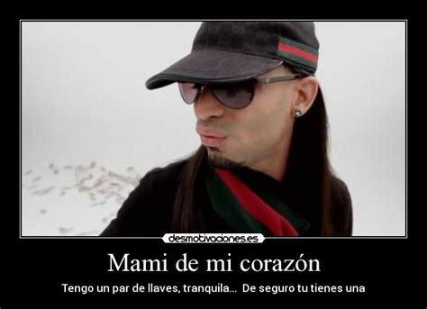 imagenes de reggaeton con frases de canciones imagenes de reggaeton mami de mi coraz 243 n desmotivaciones