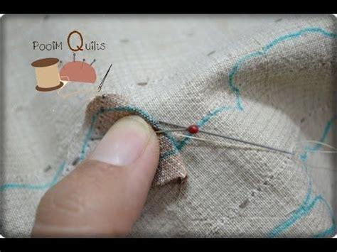 hand quilting tutorial youtube hand quilting ว ธ การสอยแอพพ เค applique งานคว ลท