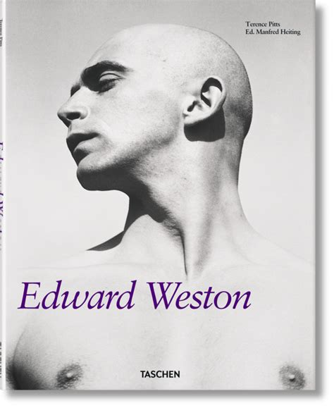 libro edward weston masters of edward weston taschen books