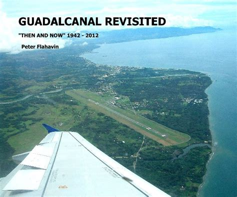 cycles island revisited vol 2 blendernation guadalcanal battlefield relics volume ii by peter flahavin
