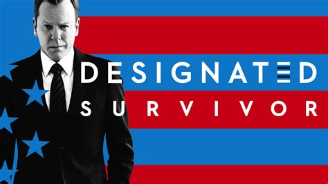 designated survivor home designated survivor watch tv online live and on demand