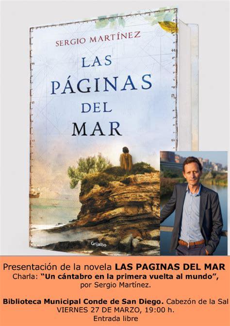las paginas del mar 842535272x presentaci 243 n del libro las p 225 ginas del mar 171 ayuntamiento de cabez 243 n de la sal