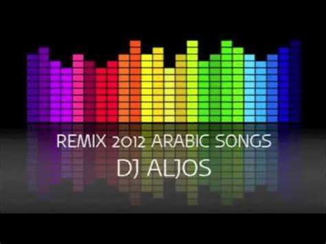 remix song 2012 remix 2012 arabic by dj aljos