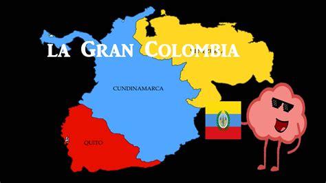 imagenes de venezuela y colombia historia breve de la gran colombia 191 existi 243 la gran