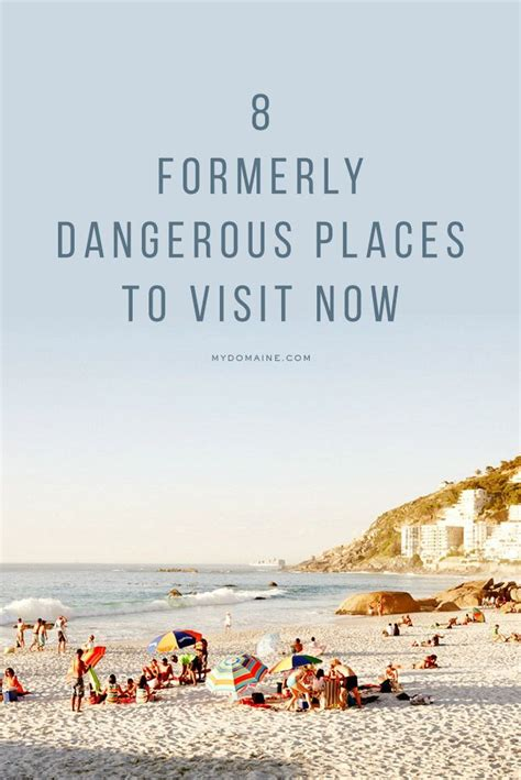 Top Dangerous Places To Go On Vacation by 17 Best Images About List Of Places To Travel On