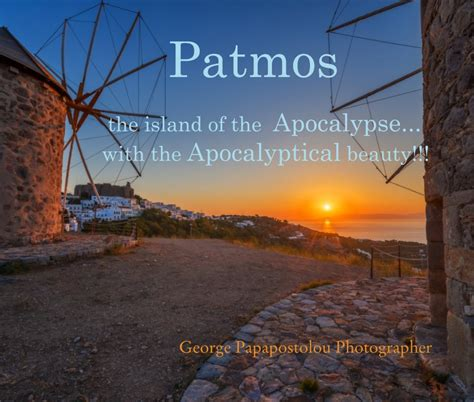 libro the island at the patmos the island of the apocalypse with the apocalyptical beauty de george papapostolou