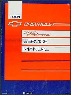 how to download repair manuals 1995 chevrolet corsica security system 1991 chevy corsica beretta repair shop manual original