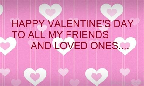 happy valentines day to you all valentine s day wishes for friends wishes greetings