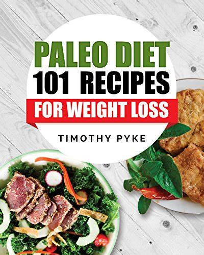 paleo diet rapid weight loss healthy diets that you can cook at home using simple ingredients books pdf paleo diet 101 recipes for weight loss