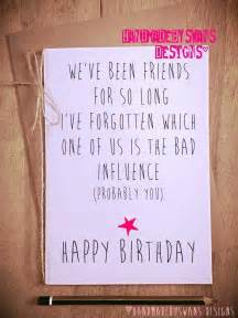 best friends birthday cards 17 best ideas about happy birthday my friend on