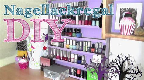 Regal Nagellack by Diy Nagellack Regal Aufbewahrung My Crafts And Diy