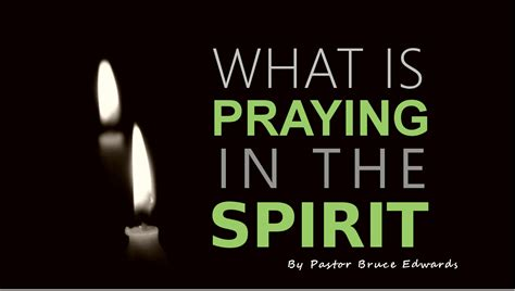 What Is In by Praying In The Spirit What Is It Learn The Biblical