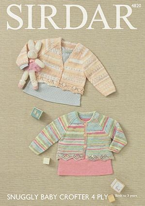 sirdar 4 ply baby knitting patterns sirdar snuggly baby crofter 4 ply cardigans knitting