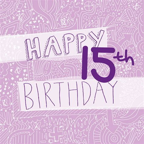15 birthday card template happy 15th birthday s card by megan