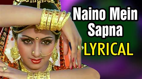 sridevi nainon mein sapna naino mein sapna full song with lyrics jeetendra