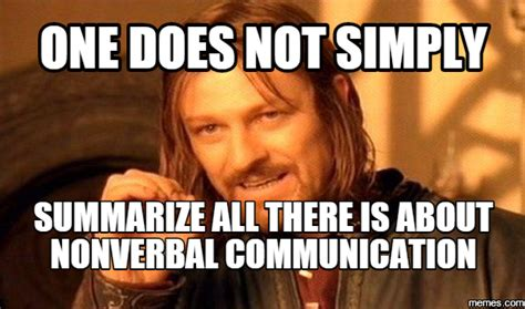 Communication Meme - nonverbal communication meme gallery