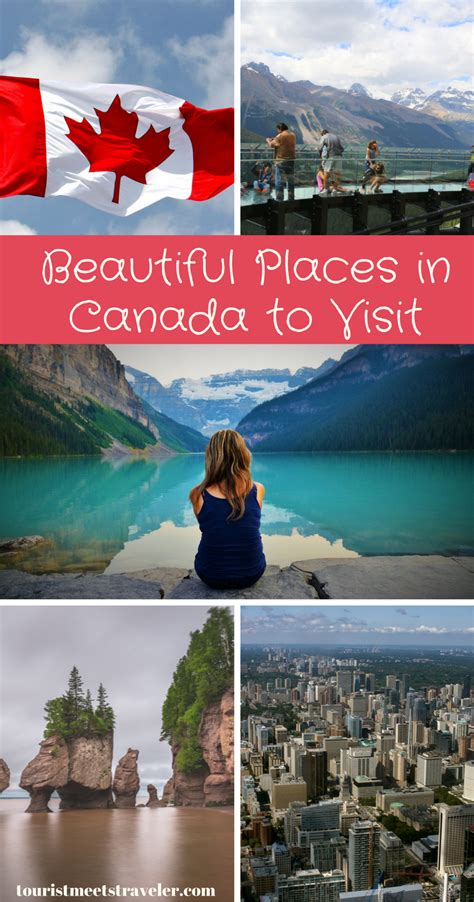 places you have to visit in the us beautiful places in canada to visit tourist meets traveler