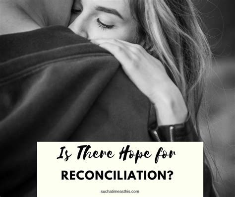 Is Hoping For A Reconciliation by Is There For Reconciliation