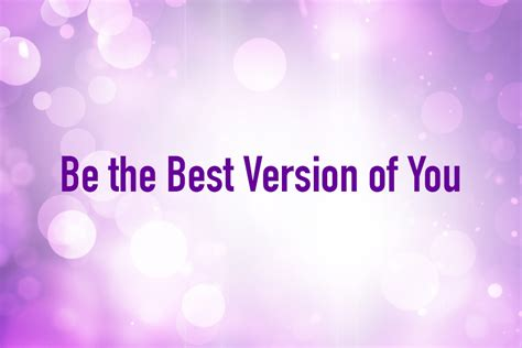 best of you be the best version of you mom central