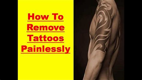 cream to remove tattoo how to remove a without removal