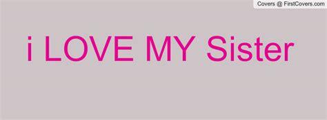 facebook quotes love  sister quotesgram
