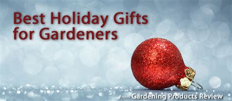 holiday gift guide for gardeners 2015 gardening products review