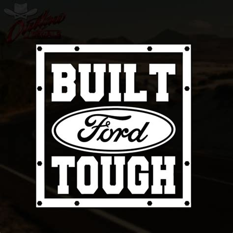 built ford tough decal outlaw decals