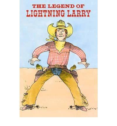 the legend of lightning larry books free ebook c872 ebook free ebook the legend of