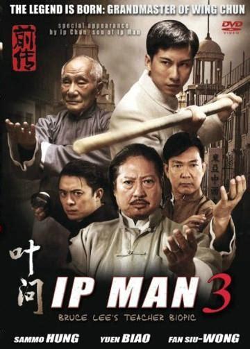 film ip man 4 full movie ip man 3 la l 233 gende est n 233 e 192 lire