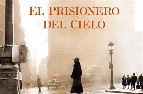 el prisionero del cielo 8408105825 el prisionero del cielo nueva novela de ruiz zaf 243 n