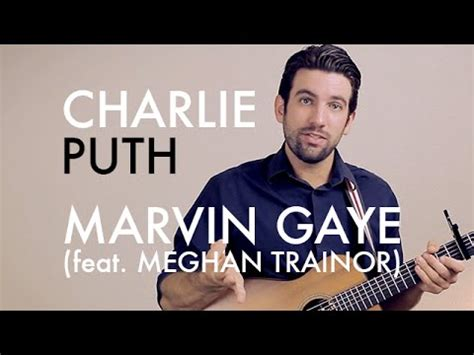 download mp3 charlie puth marvin gaye ft meghan charlie puth marvin gaye feat meghan trainor guitar