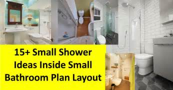 Small Bathroom Layout Ideas With Shower 15 Small Shower Ideas Inside Small Bathroom Plan Layout