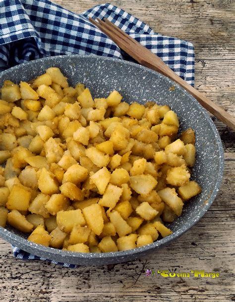 come cucinare patate in padella patate sabbiose in padella la cucina di marge