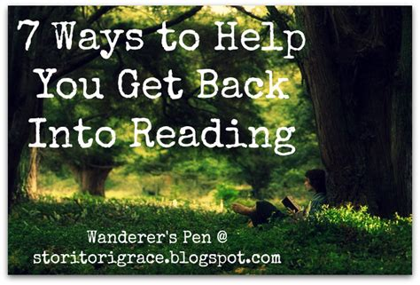 7 Ways To Ease Back by Wanderer S Pen 7 Ways To Help You Get Back Into Reading