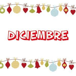 Imagenes Que Digan Diciembre | diciembre ilusiona2blog
