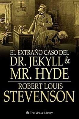 libro dr jekyll and mr el extra 241 o caso del dr jekyll y mr hyde pdf epub kindle