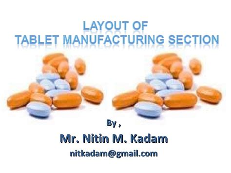 tablet mfg layout ppt presentation layout of tablet manufacturing section