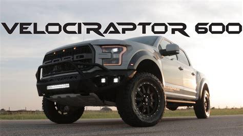 ford raptor turbo 2017 velociraptor 600 turbo ford raptor truck