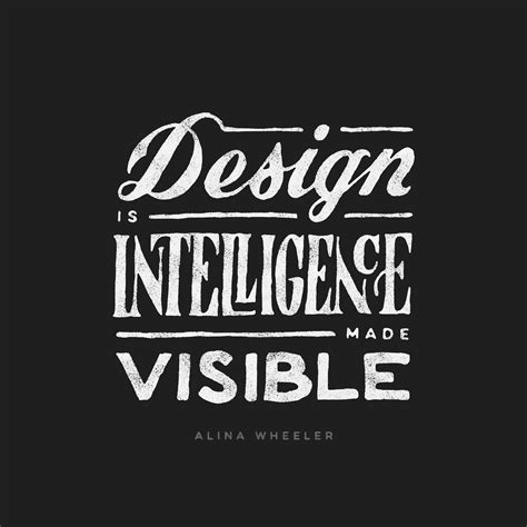 quot design is intelligence made visible quot alina wheeler design is intelligence made visible