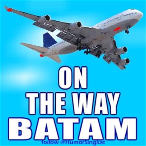 download gambar on the way batam on the way via airplane gambar foto keren untuk
