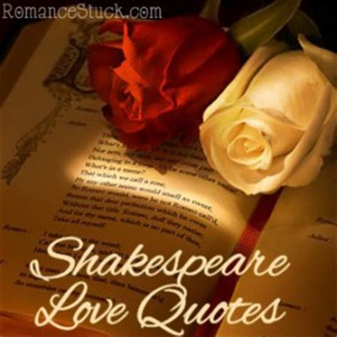 Wedding Anniversary Quotes William Shakespeare by Shakespeare Quotes Quotesgram