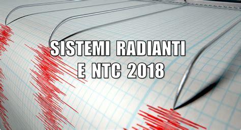 sistemi radianti a soffitto ntc 2018 e i sistemi radianti a pavimento parete e