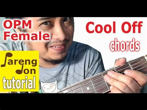 Cool Off Guitar Chords Yeng Constantino
