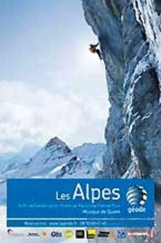 film everest geode les alpes 224 la g 233 ode