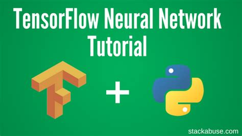 machine learning with tensorflow 1 x second generation machine learning with s brainchild tensorflow 1 x books tensorflow neural network tutorial