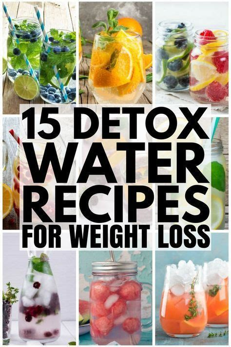 Detox For Weight Loss And Clear Skin by 15 Detox Water Recipes For Weight Loss And Clear Skin