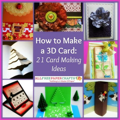 card how to make how to make a 3d card 21 card ideas