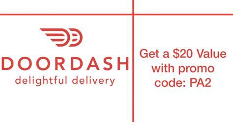 doordash promo codes july doordash promo code save 20 with promo code pa2